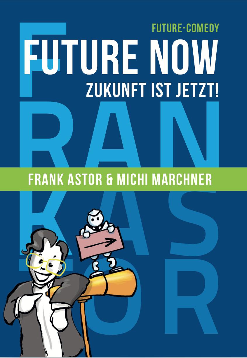 Buchcover Futre Now Comedybuch über Digitalisierung